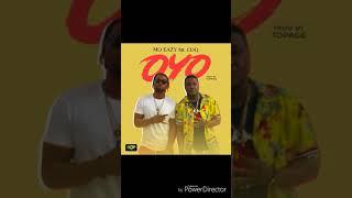 OYO (feat CDQ) - Mo Eazy