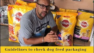 Pet Care - Guidelines to check dog feed packaging - Bhola Shola