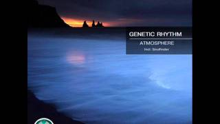 Genetic Rhythm - Atmosphere (Soulfinder