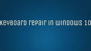 Не работает клавиатура в Windows 10 | Keyboard repair in Windows 10