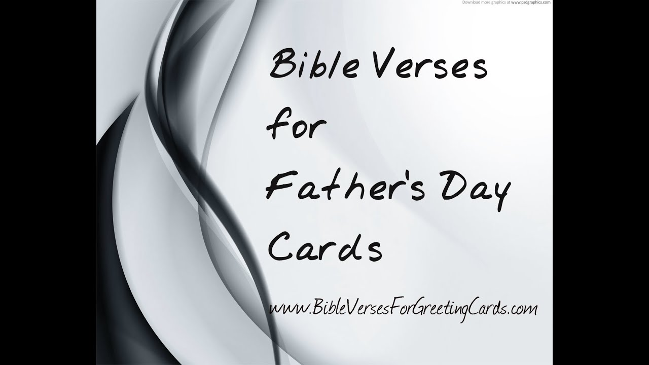 Bible verses for fathers day youtube bible verses for fathers day kristyandbryce Images