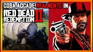 Cosa accade REALMENTE in RED DEAD REDEMPTION 2 - Parte 2