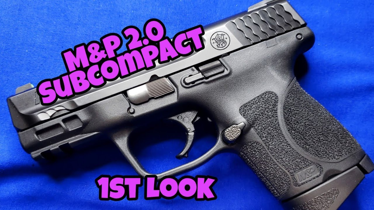 M&P 2.0 Subcompact: First Look
