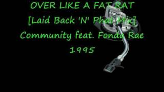 OVER LIKE A FAT RAT Community feat  Fonda Rae
