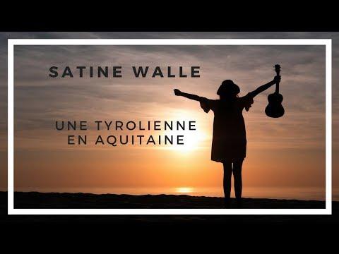 Une Tyrolienne En Aquitaine - Clip Officiel // Satine Walle