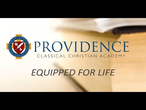 The Story of Providence Classical Christian Academy