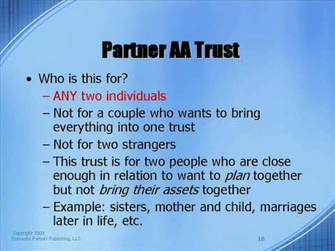 Part I  Partner  AA Trust vs  Unmarried AB Trust vs  Partner AB SECURE Trust
