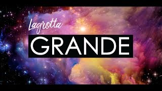 Grande - Lagrotta (Official Lyric Video) YouTube Videos