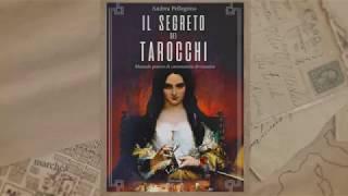 Il segreto dei Tarocchi. Andrea Pellegrino (booktrailer)