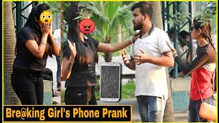 Bre@king Girl's Phone - Prank Gone Wrong | Pranks In India|| By TCI