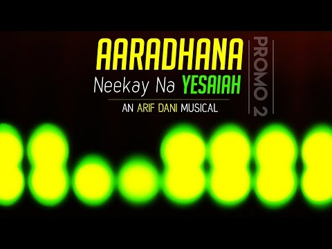 Aaradhana Neekay Na Yesaiah - Promo 2 | Single Song Album | Telugu | Arif Dani Musical