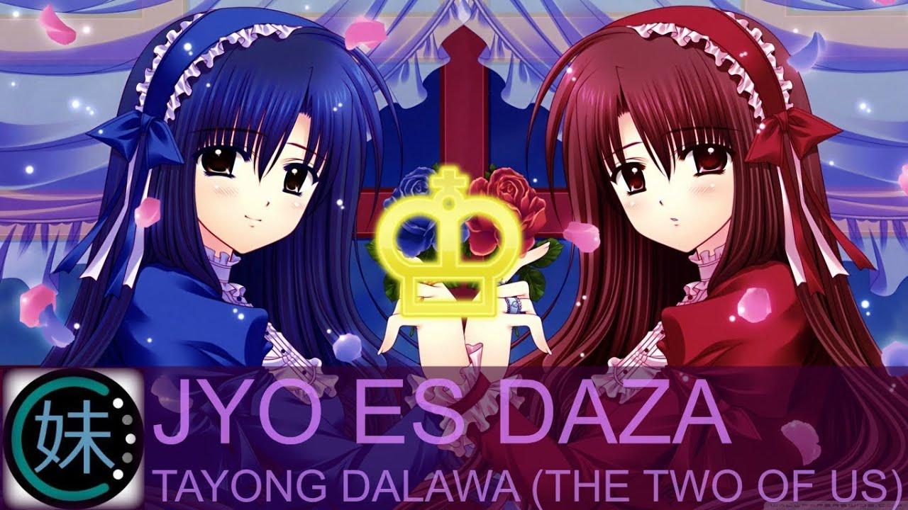 Download Jyo Es Daza - Tayong Dalawa (The Two Of Us) [Drum N Bass]