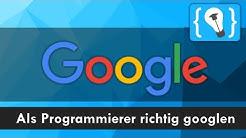 Die Google Suche als Programmierer richtig nutzen