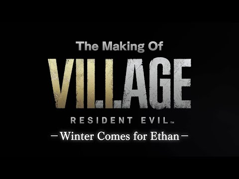 Resident Evil Village – Developer Insights – Welcome to the Village