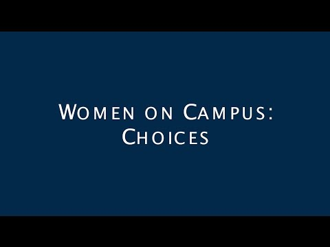 Women on Campus: Choices