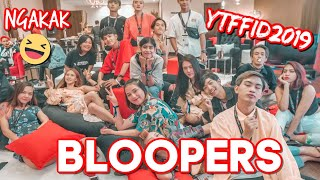 BLOOPERS #YTFFID | Step by Step ID