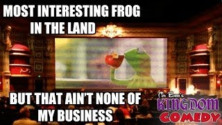 Most Interesting Folks in the Land - Kermit