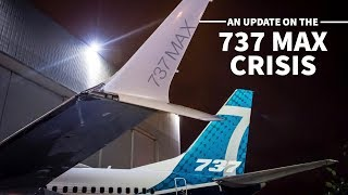 An Update on the 737 MAX Crisis