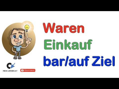 Wareneinkauf Bar Und Auf Ziel Buchungssätze Youtube