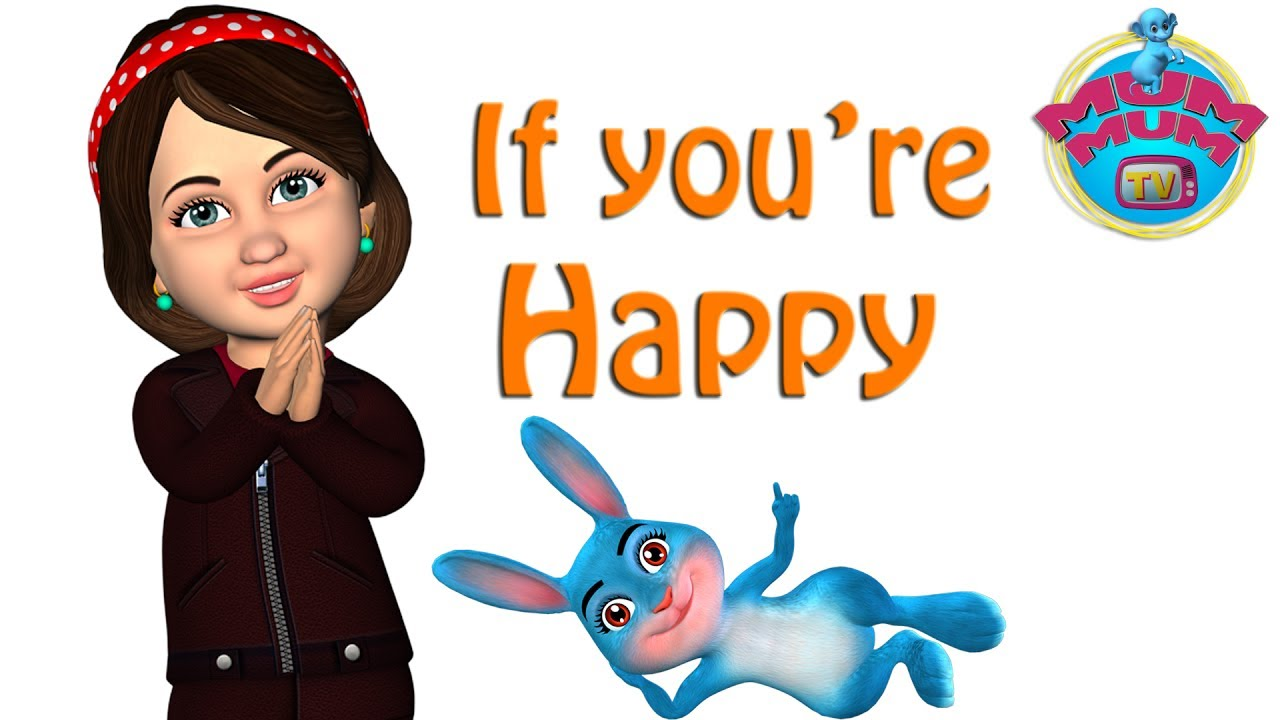 If You Re Happy And You Know It Clap Your Hands Rhymes Song With Lyrics Mum Mum Tv Youtube