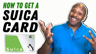 How to Get a Suica Card