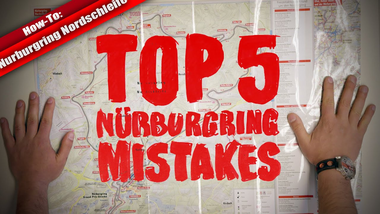Top 5 Nurburgring Mistakes (Why and How to Avoid) Video Thumbnail