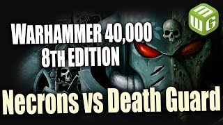 Necrons vs Death Guard Warhammer 40k Battle Report Ep 95