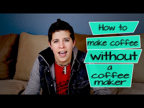 """College Life Hacks: """"How to Make Coffee Without a Coffee Maker"""""""