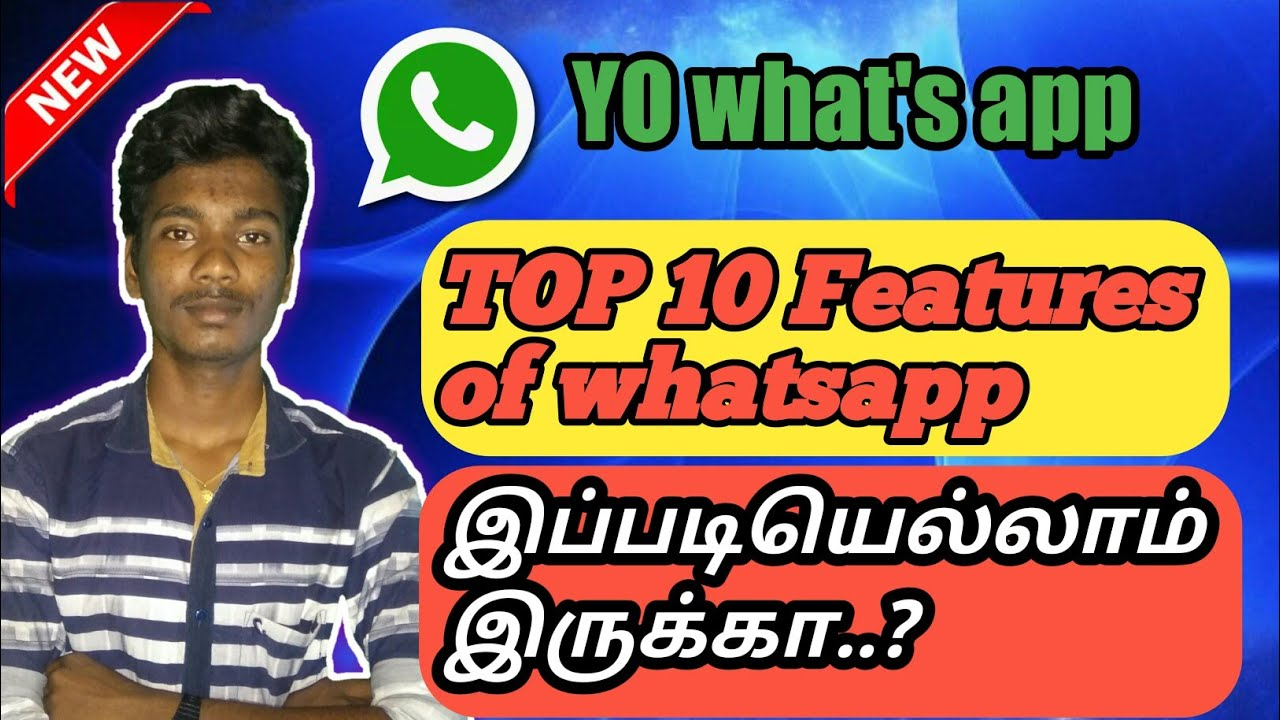 Yo Whats App Top 10 Features In Tamil Youtube Contribute to tgalal/yowsup development by creating an account on github. yo whats app top 10 features in tamil
