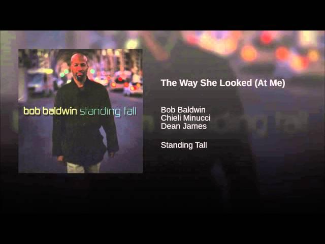 bob-baldwin-the-way-she-looked-at-me-smooth-oasis