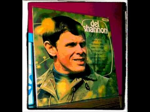 DEL SHANNON - WHEN YOU WALK IN THE ROOM