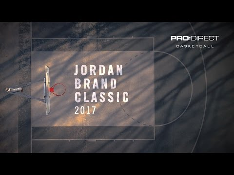 2017 Jordan Brand Classic - Barcelona: ACCESS ALL AREAS