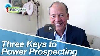 Bill Crespo Path2Pro: Three keys to power prospecting