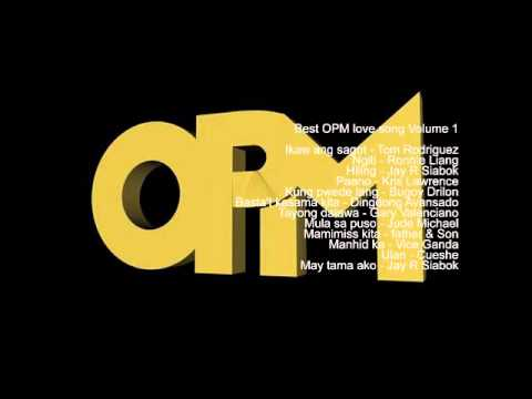 Best OPM love song Volume 1