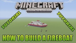 Minecraft Xbox Edition Tutorial How To Build A Fireboat