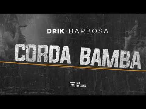 Drik Barbosa – Corda Bamba
