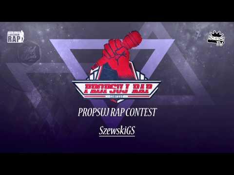 PROPSUJ RAP CONTEST - SzewskiGS