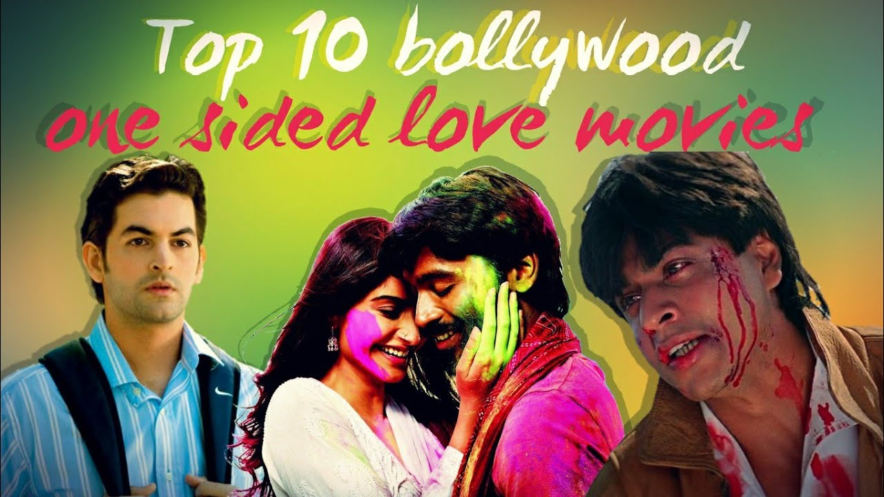 Top 10 One-Sided Love Story Movies In Bollywood  -3376