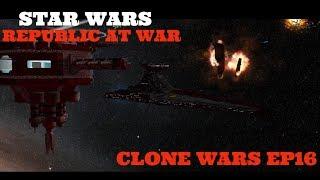 Star Wars - Republic at War - Episode 16