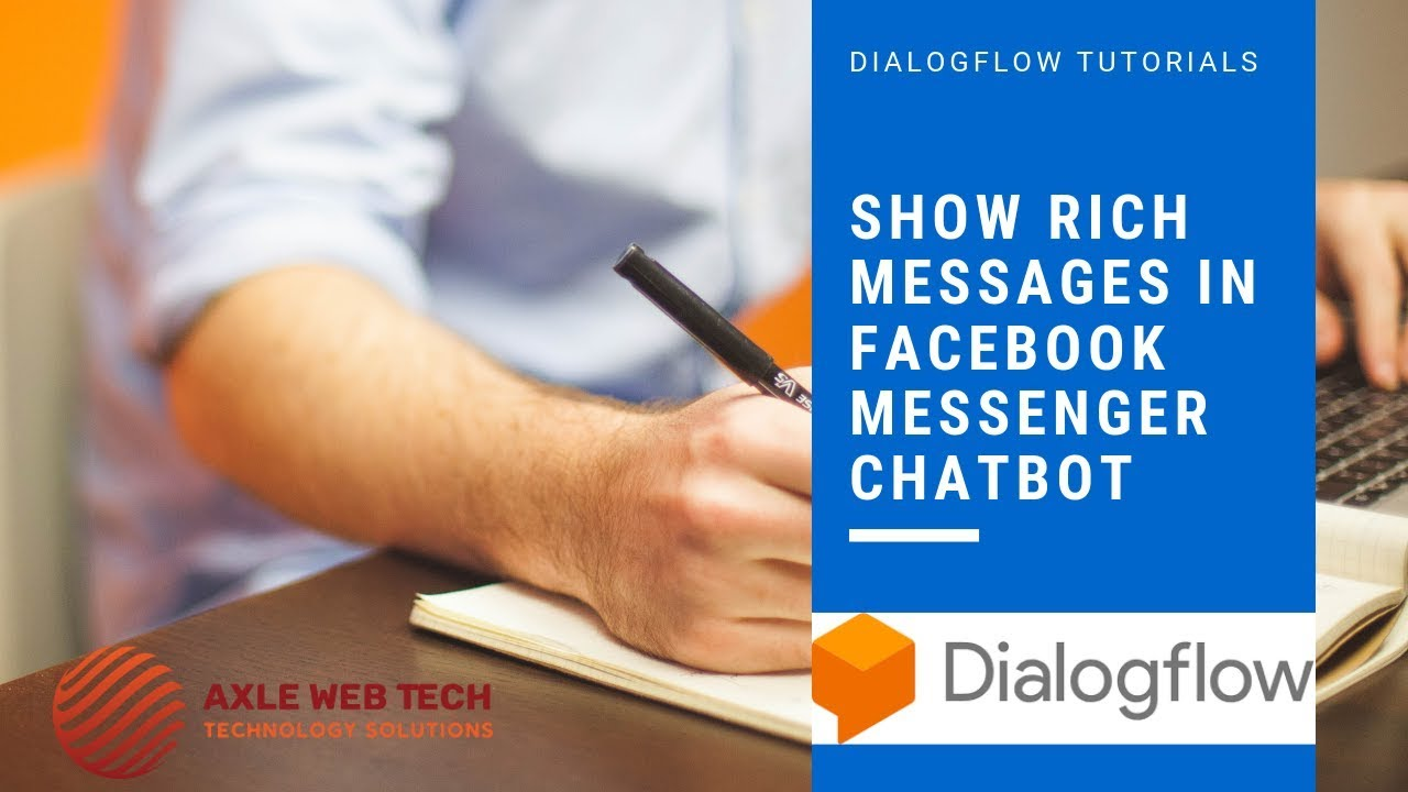 Dialogflow Tutorials: Show Rich Messages In Facebook Messenger Chatbot