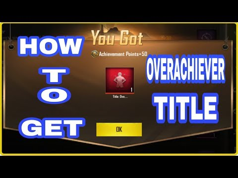How to get Overachiever title | New achivement missions | Get more achivement points