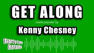 Kenny Chesney - Get Along (Karaoke Version)