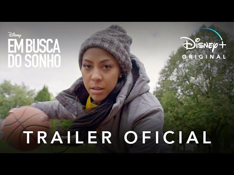 Em Busca do Sonho | Trailer Oficial Legendado | Disney+