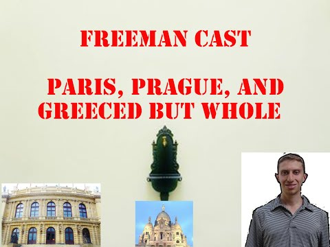 FreeMan Cast - Paris, Prague, and Greece