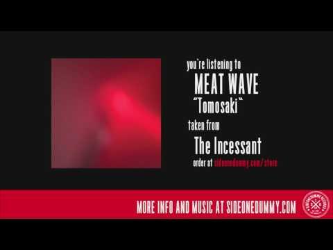 Meat Wave - Tomosaki