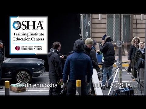 OSHA Entertainment Industry Safety Certificate at CSUDH