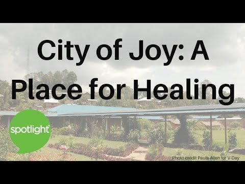 City of Joy: A Place for Healing  practice English with Spotlight