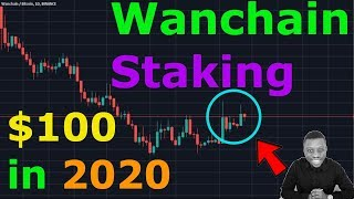 Altcoins to HODL : Wanchain Staking EXPLAINED, Wancoin WILL make you a MILLIONAIRE!