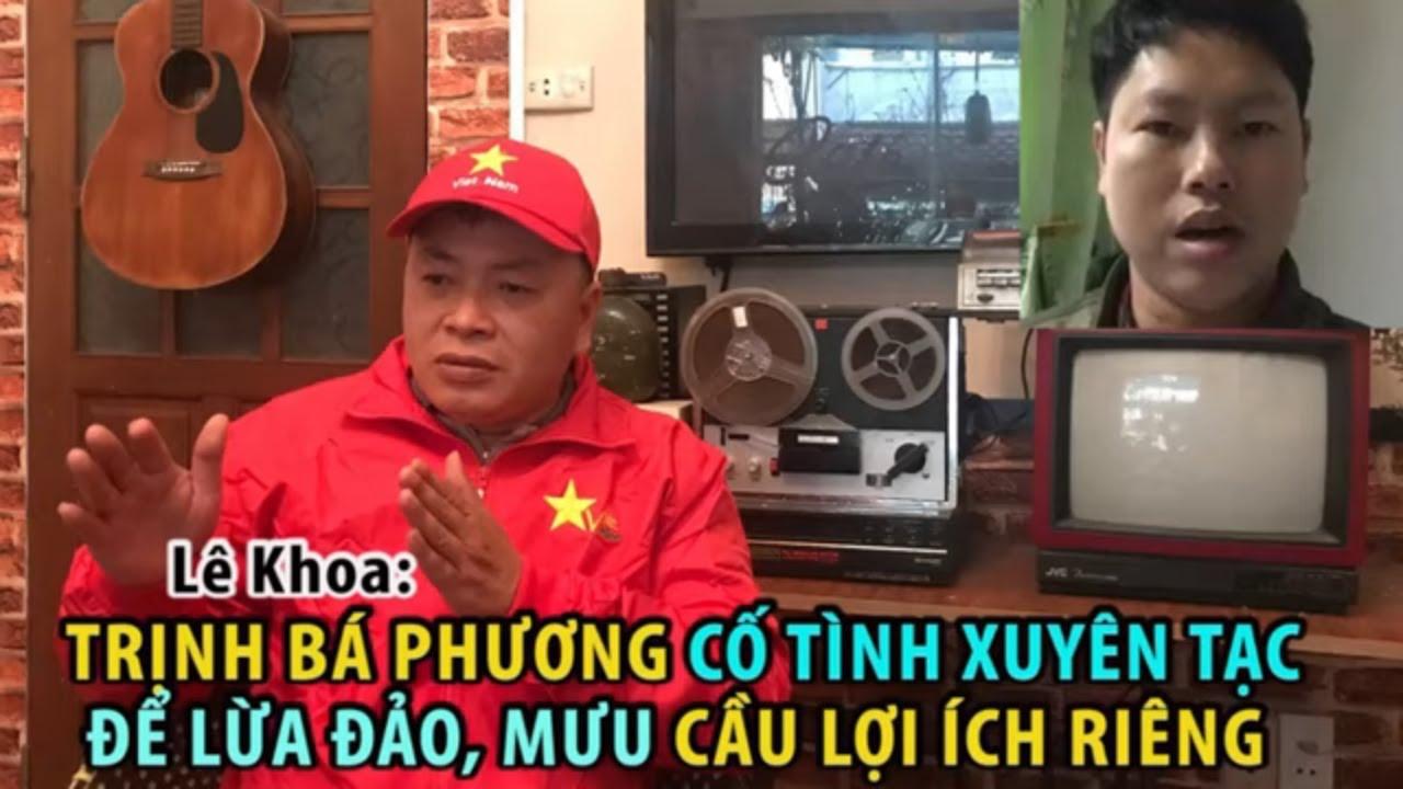 2626 Lê Khoa: Trịnh Bá Phương cố tình xuyên tạc để lừa đảo bà con, mưu cầu lợi ích riêng