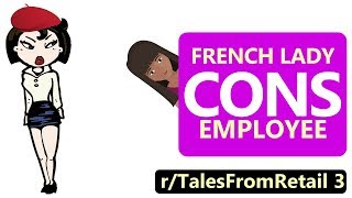 r/TalesFromRetail (ft. r/EntitledParents) | Lady Cons Employee